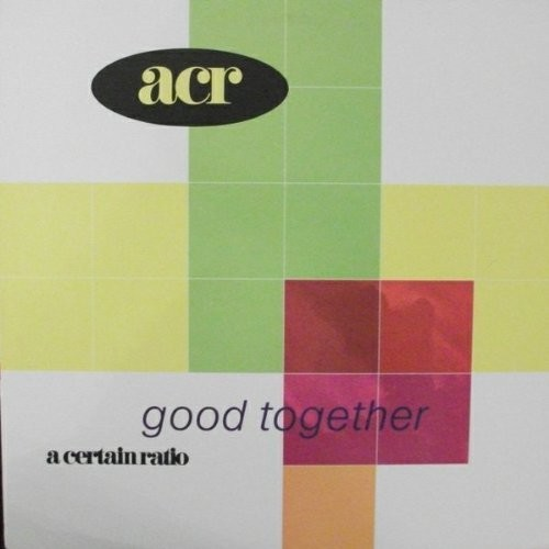 A Certain Ratio - Good Together [Import]