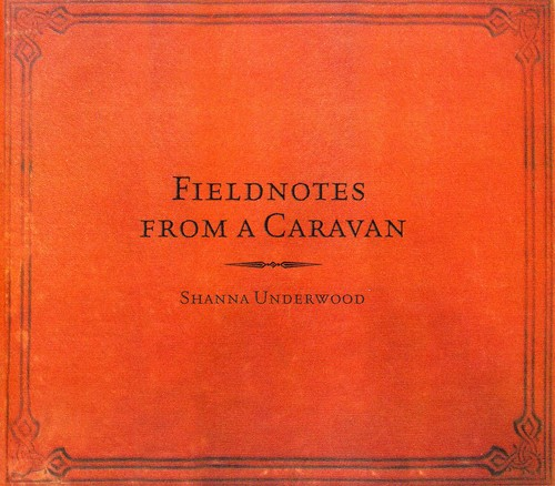 Field Notes from a Caravan