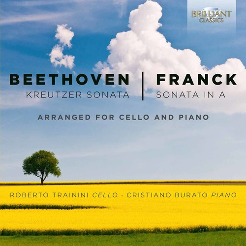 Beethoven & Franck: Kreutzer Sonata and Sonata in A
