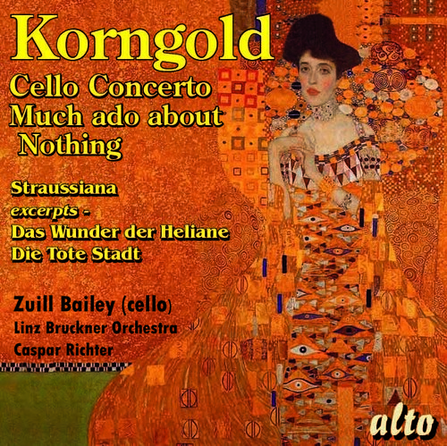 Korngold: Cello Concerto Much Ado About Nothing Suite Straussiana & Mo