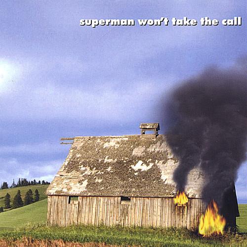 Superman Won't Take the Call