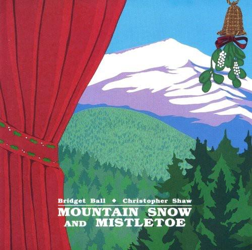 Mountain Snow & Mistletoe