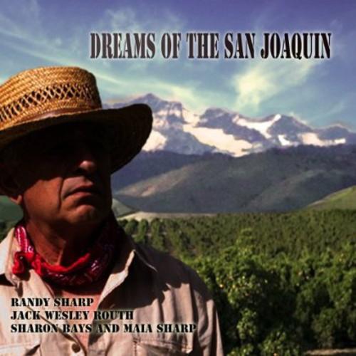 Dreams of the San Joaquin