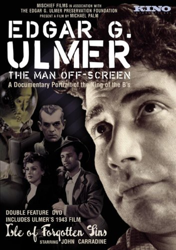 Egar G Ulmer: The Man Off Screen
