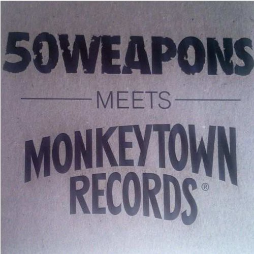 50 Weapons Meets Monkeytown Records /  Various