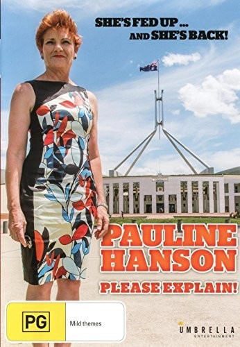 Pauline Hanson: Please Explain [Import]