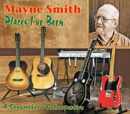 Places I've Been: A Songmaker's Retrospective