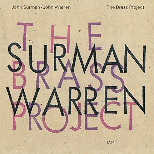 John Surman / Warren,John - Brass Project