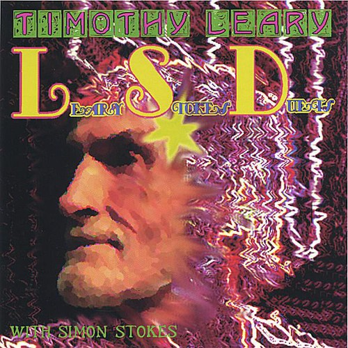 Timothy Leary - Lsd Leary Stokes Duets