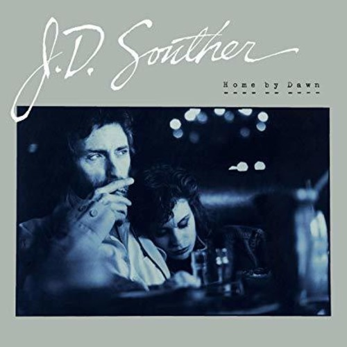 J.D. Souther-Home by Dawn
