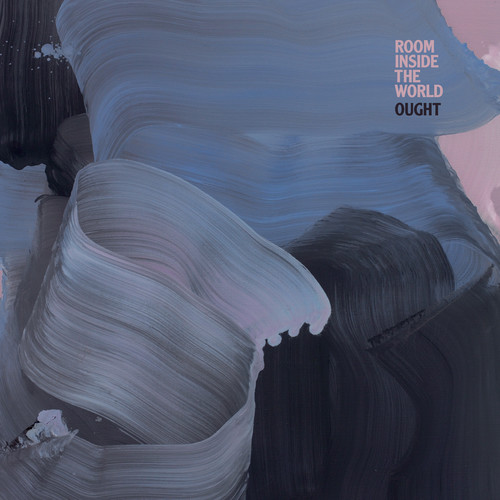 Ought - Room Inside The World [LP]