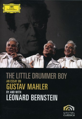 The Little Drummer Boy: An Essay on Gustav Mahler by and With Leonard Bernstein