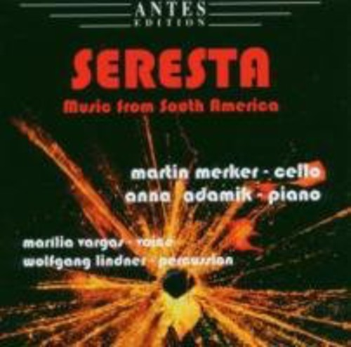 Seresta: Music from South America