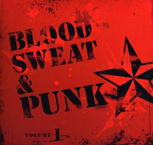 Blood Sweat and Punk Vol. 1
