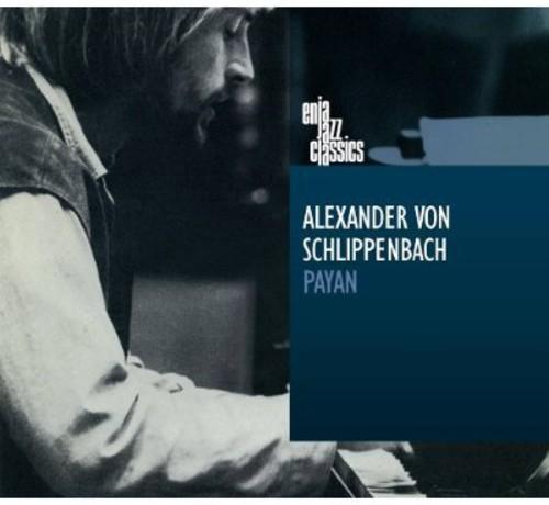 Alexander Von Schlippenbach - Payan [Digipak]