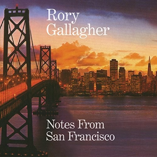 Rory Gallagher - Notes From San Francisco [Import LP]