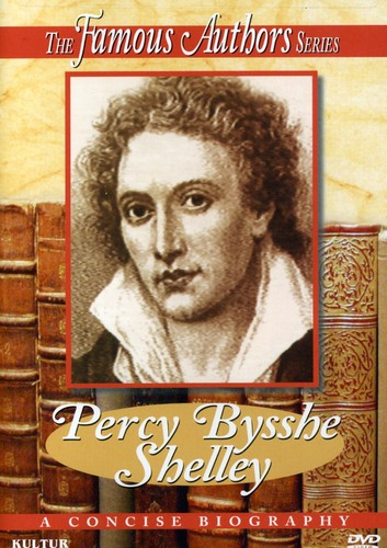 Famous Authors: Percy Bysshe Shelley