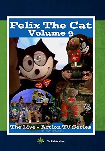 Felix the Cat: The Live Action Series - Volume 9