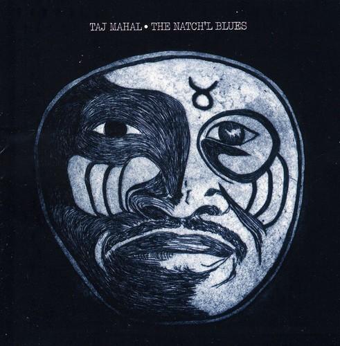 Taj Mahal - Natch'l Blues