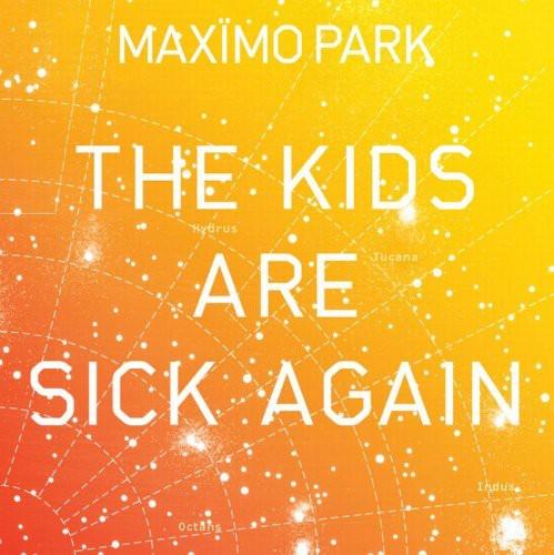 The Kids Are Sick Again [Orange Vinyl] [Single]