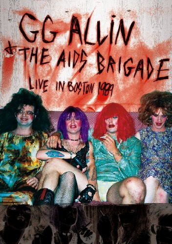 Gg Allin & The Aids Brigade - Live in Boston 1989