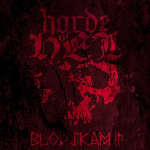 Horde Of Hel - Blodskam II