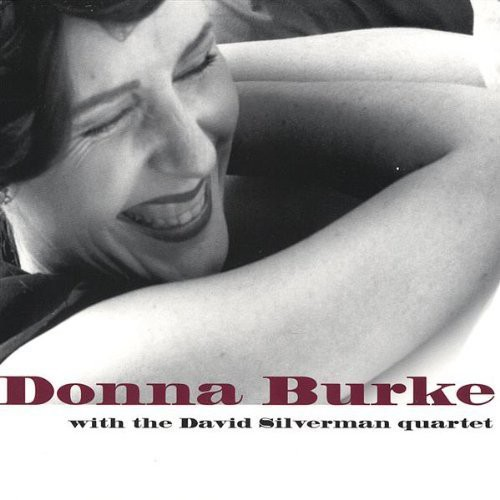 Donna Burke with the David Silverman Quartet