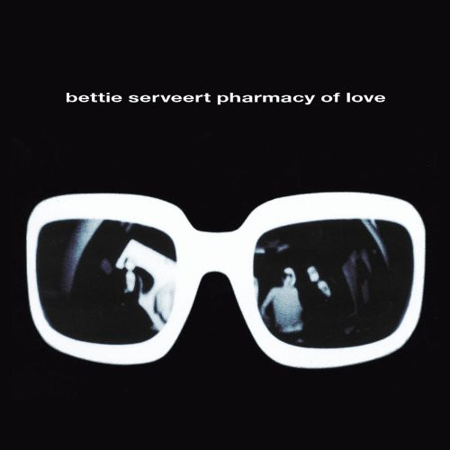 Bettie Serveert - Pharmacy Of Love
