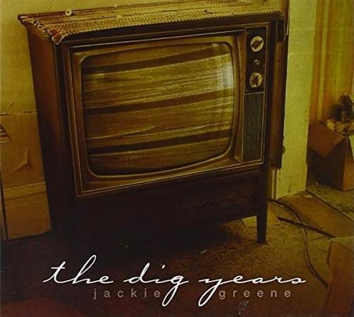 Jackie Greene - Dig Years (Dig)