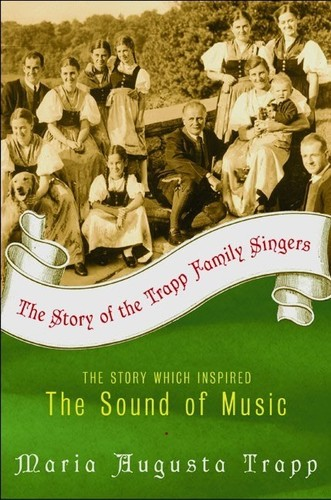 - Story of the Trapp Family Singers