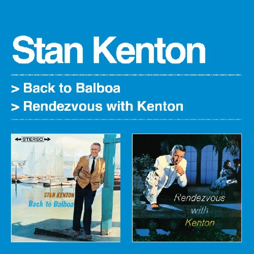 Back to Balboa /  Rendezvous with Kenton [Import]
