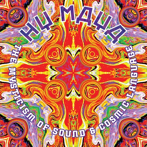Hy Maya - Mysticism Of Sound & Cosmic Language [Colored Vinyl]