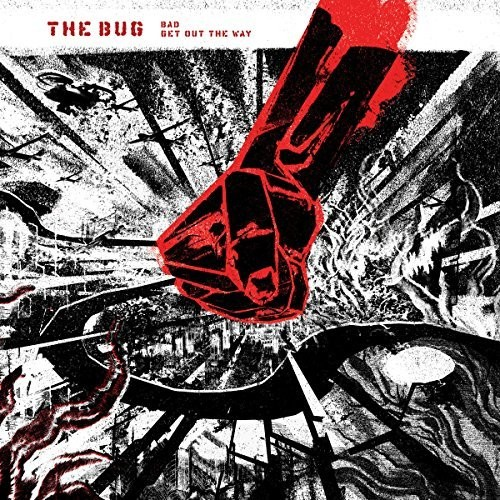 Bug - Bad / Get Out The Way [Vinyl Single]