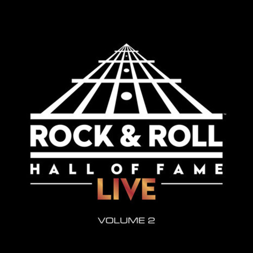 The Rock And Roll Hall Of Fame Live: Volume 2