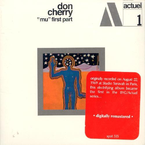 Don Cherry - Mu: First Part