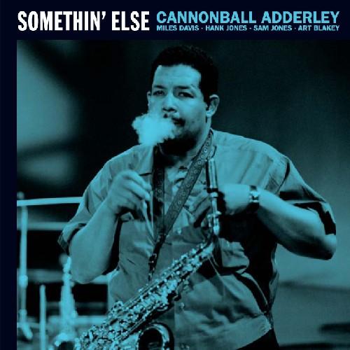 Cannonball Adderley - Adderley, Cannonball : Somethin Else/Sophisticated Swing