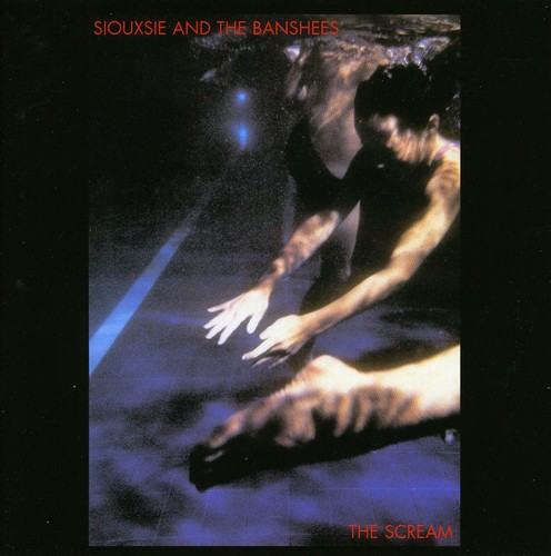Siouxsie & The Banshees - Scream [Import]
