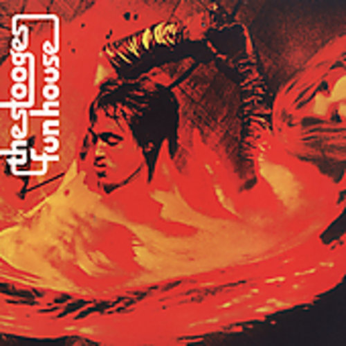 The Stooges - Fun House
