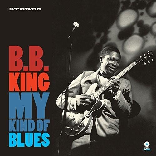 B.B. King - My Kind Of Blues [180 Gram] [Remastered] (Spa)