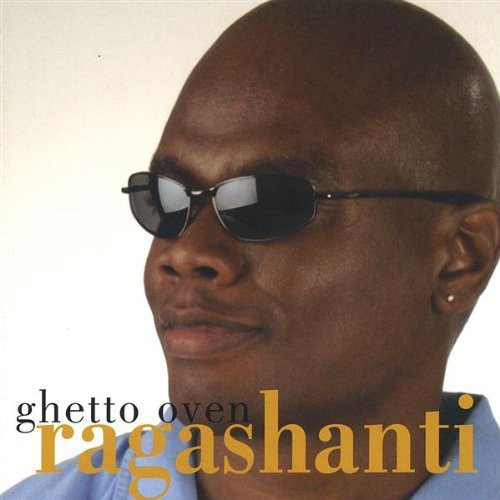 Ragashanti : Ghetto Oven