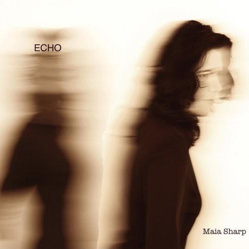 Maia Sharp - Echo