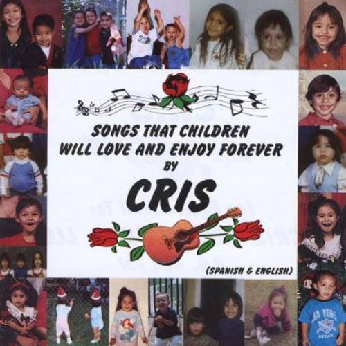Songs That Children Will Love & Enjoy Forever