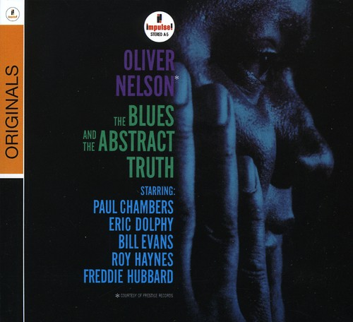 Oliver Nelson - Blues & the Abstract Truth
