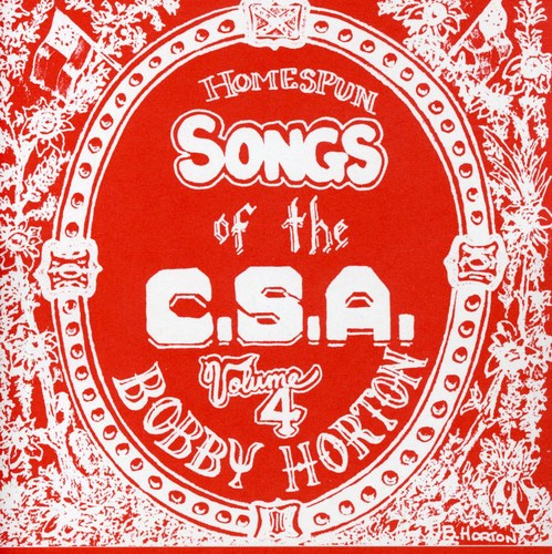 Homespun Songs of the C. S. A., Volume 4