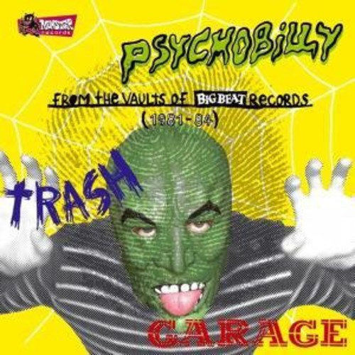 Psychobilly: From the Vaults of Big Beat /  Various