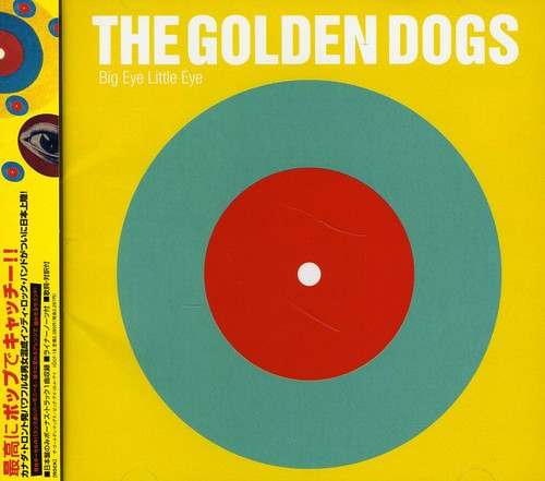 Golden Dogs - Big Eye Little Eye