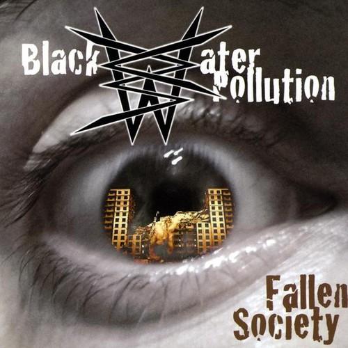 Black Water Pollution : Fallen Society