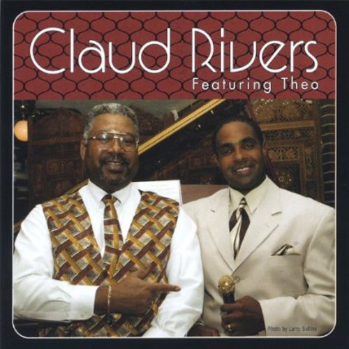 Claud Rivers Featuring Theo