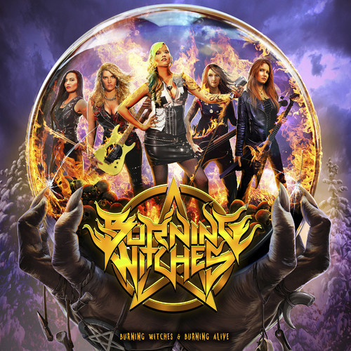 Burning Witches - Burning Witches & Burning Alive [Import]