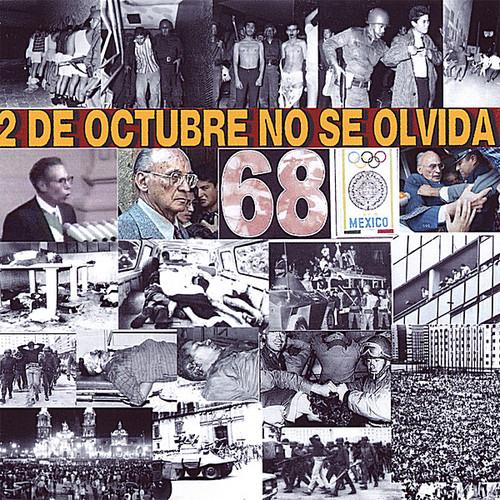 2 de Octubre No Se Olvida